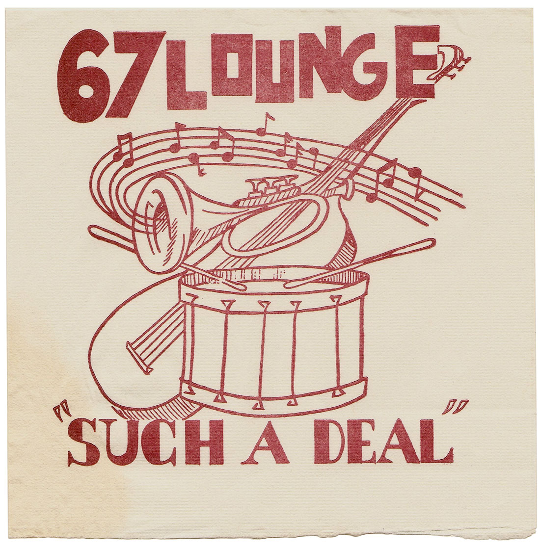 "67 Lounge ""Such A Deal"" napkin"